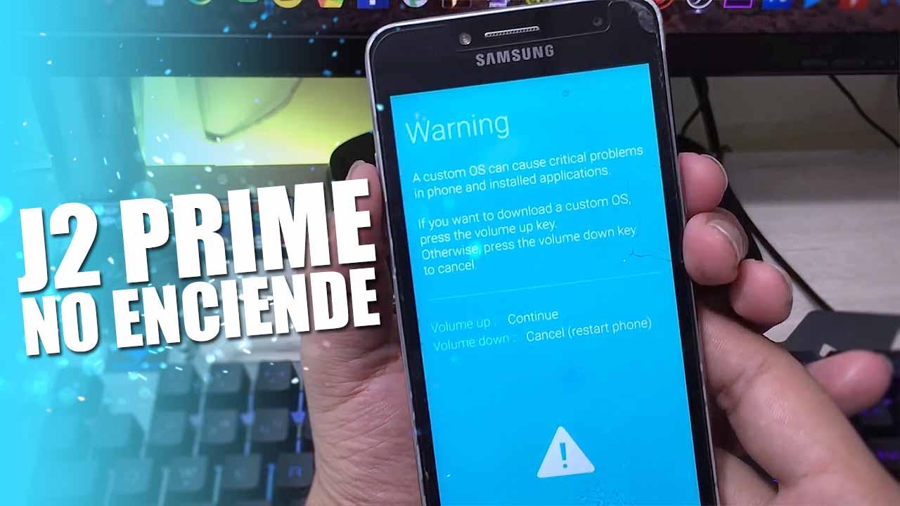 No enciende mi Samsung Galaxy j2 Prime | como repararlo |