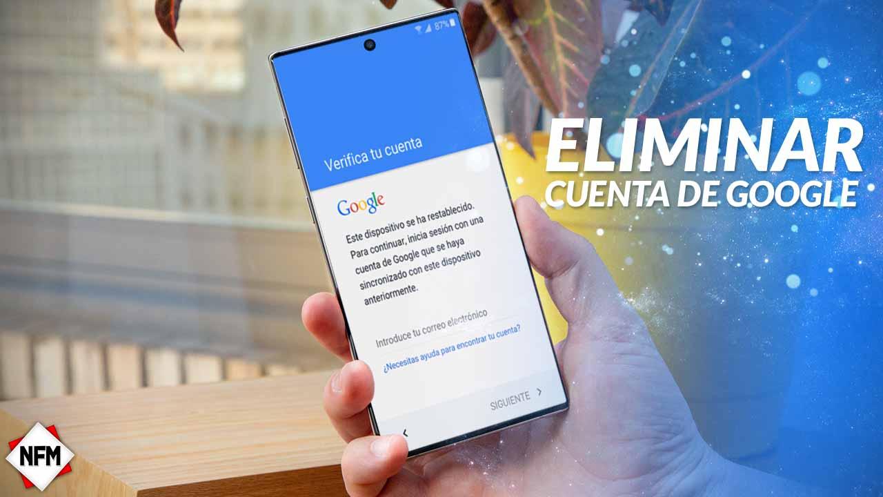 Eliminar Cuenta De Google Sin Pc Nuevo Método 2019