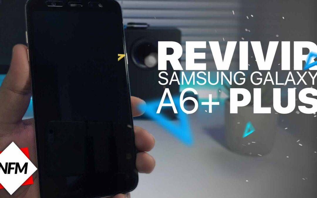 Samsung galaxy A6+ PLUS no enciende , Como revivirlo | Flash firmware | A605GN/DS/F/G
