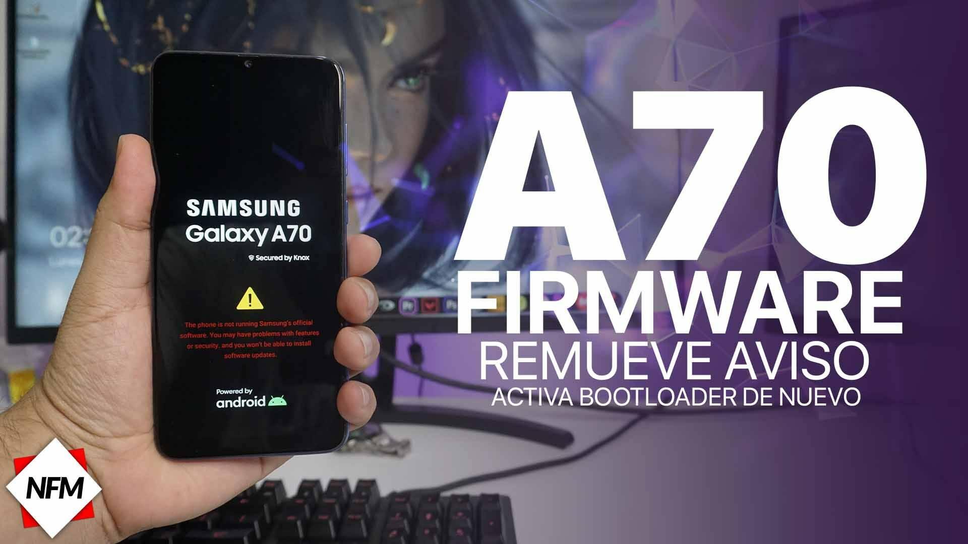 Firmware para Samsung Galaxy A70 (A705FN/ds - A705MN) + Remueve aviso de bootloader 7